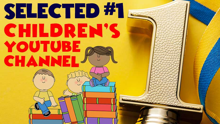 Selected Best Children's YouTube Channel