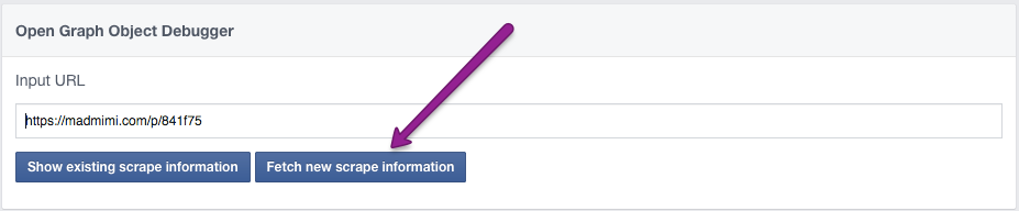 click Fetch New Scrape Information to update the connection between Facebook and Mad Mimi for that URL