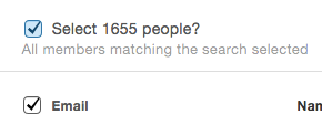 """tick """"Email"""" and then """"Select..."""" in order to select all members of a Mad Mimi audience list or search"""