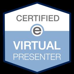 Certified Virtual Presenter Through eSpeakers!