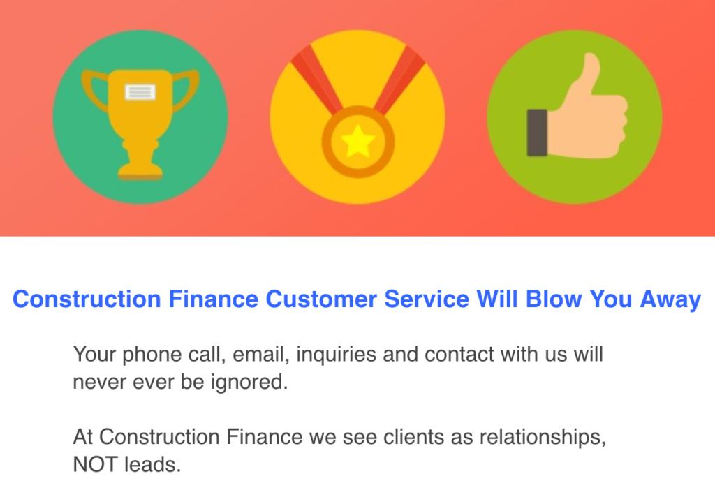 Construction Finance Customer Service