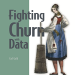 Fighting Churn With Data Book Cover