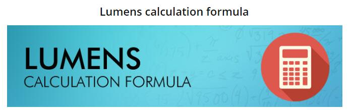 Lumen calculation formula