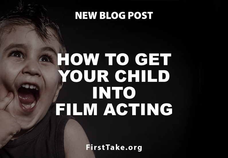 How to Get Your Child into Film Acting