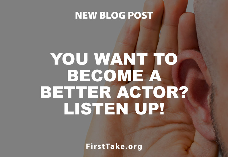 You Want to Become a Better Actor?