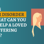 What Is Bipolar Disorder And What Can You Do To Help A Loved One Suffering From It?
