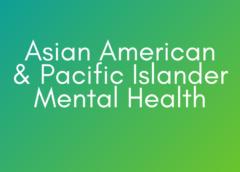 AAPI Mental Health Resources