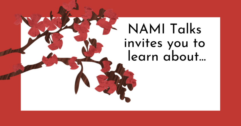 NAMI Talks invites you to learn about...