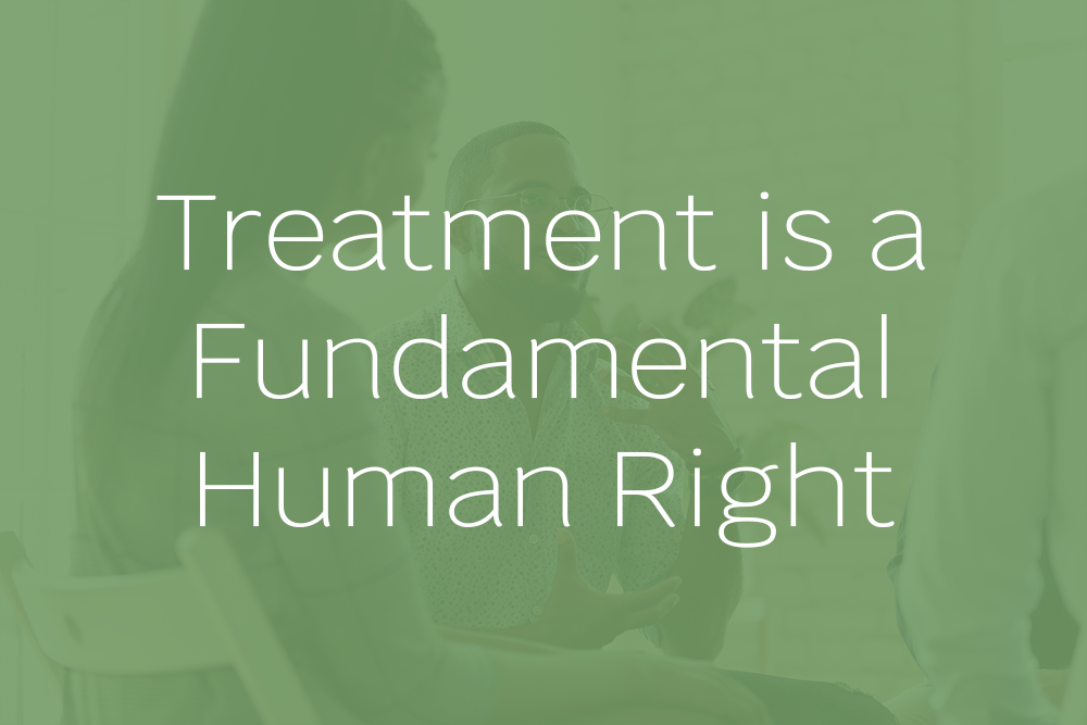 Treatment is a Fundamental Human Right selection