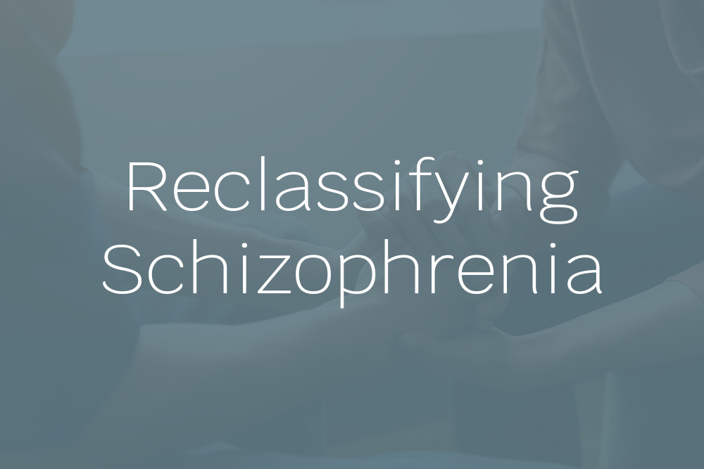 Reclassifying Schizophrenia selection