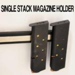 Gun Safe SINGLE-STACK-MAGAZINE-HOLDER