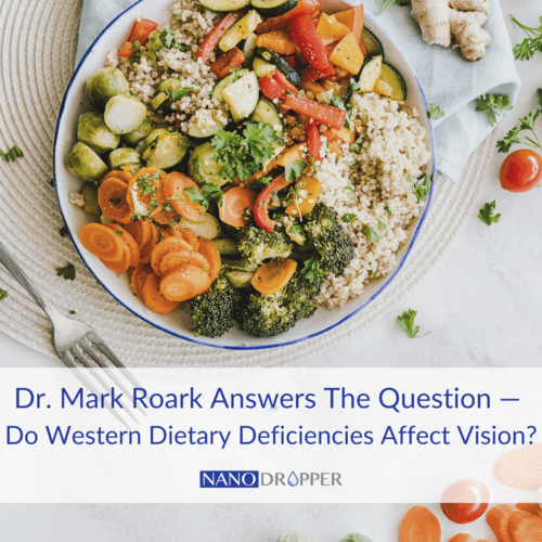 Dr+Mark+Roark+-+Do+Western+Dietary+Deficiencies+Affect+Vision