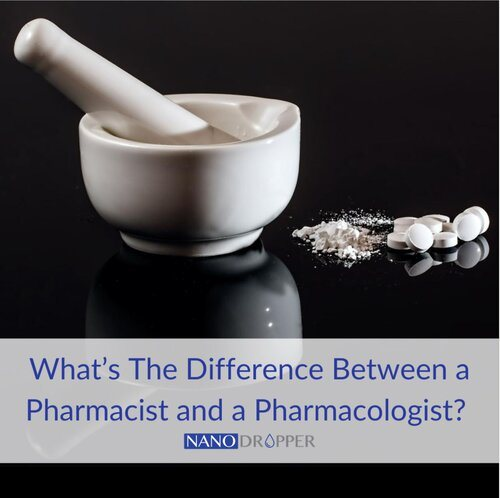 What's The Difference Between a Pharmacist and a Pharmacologist? How Do They Help With Eyecare?