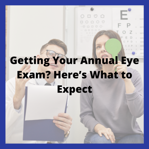 Getting Your Annual Eye Exam? Here's What to Expect