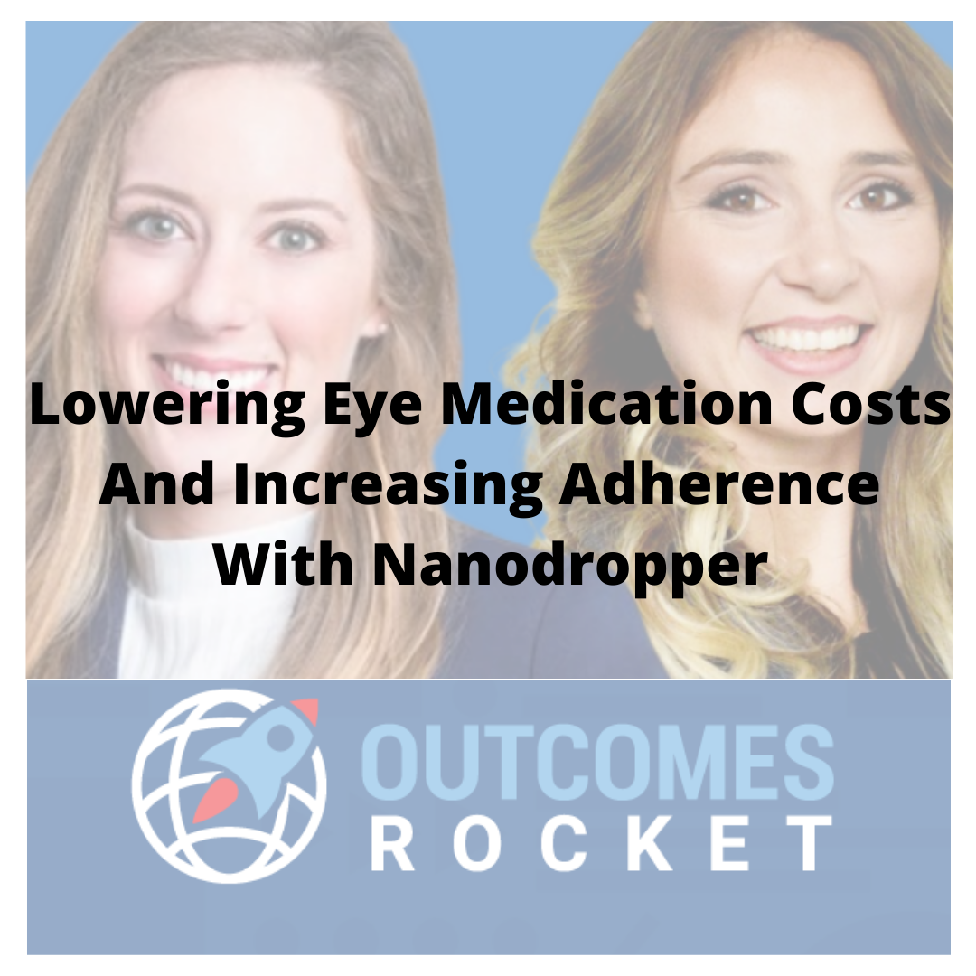 Lowering Eye Medication Costs And Increasing Adherence With Nanodropper