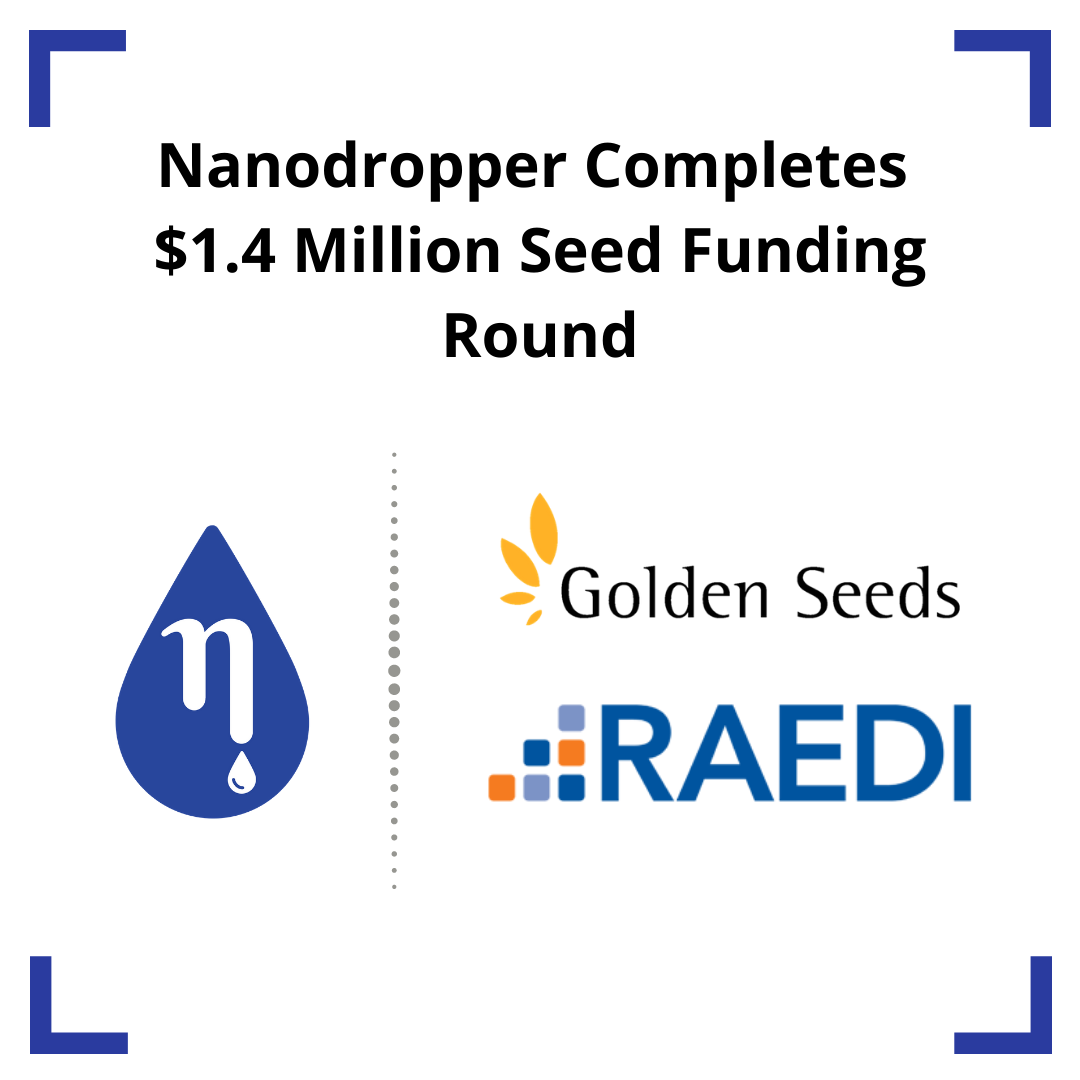 Nanodropper Completes $1.4 Million Seed Funding Round