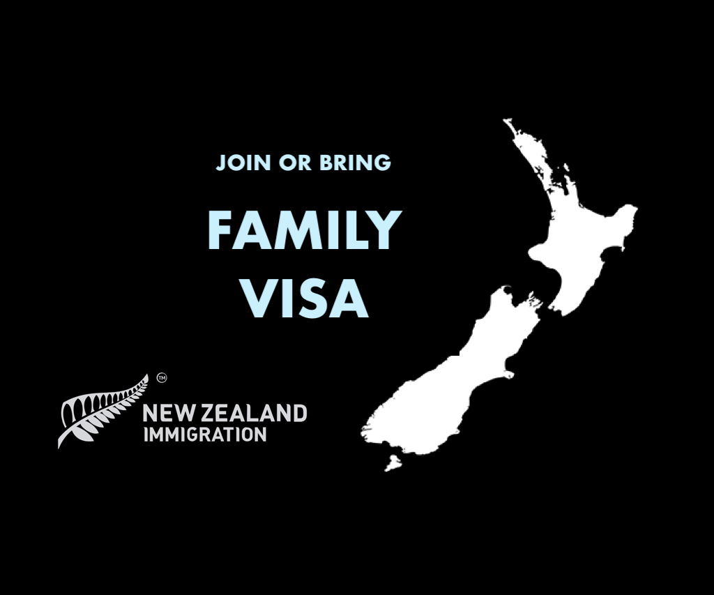 Join or Bring Family New Zealand