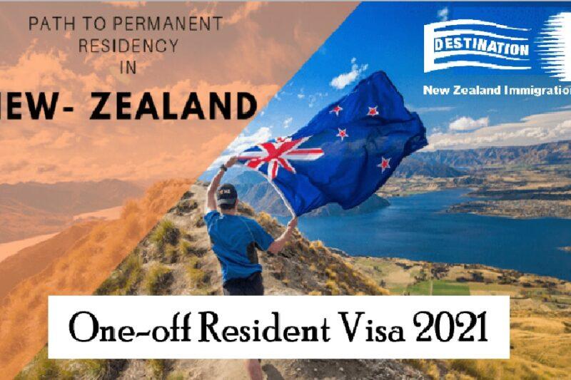 New 2021 New Zealand Resident Visa