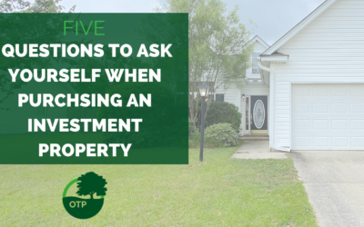 Five Questions To Ask Yourself When Purchasing An Investment Property