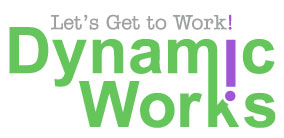 "Dyamic Works Logo with ""Let's Get To Work"" Tagline."
