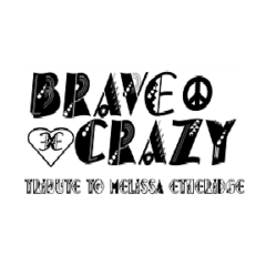 Brave and Crazy