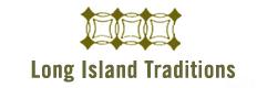 Long Island Traditions