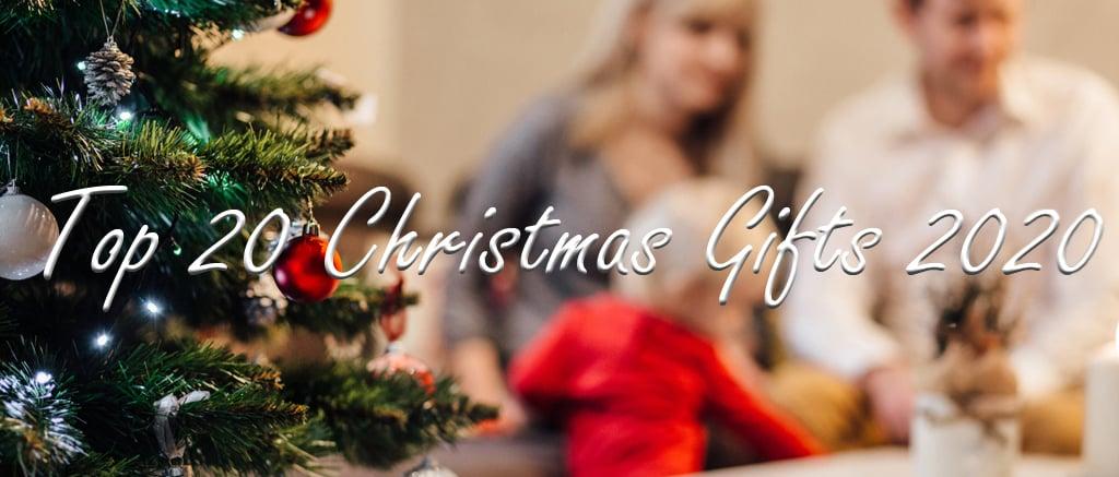 Top 20 Christmas Gifts 2020