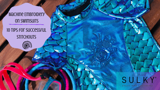 Machine Embroidery on Swimsuits_ 10 Tips for Successful Stitchouts