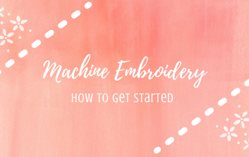 get started with machine embroidery