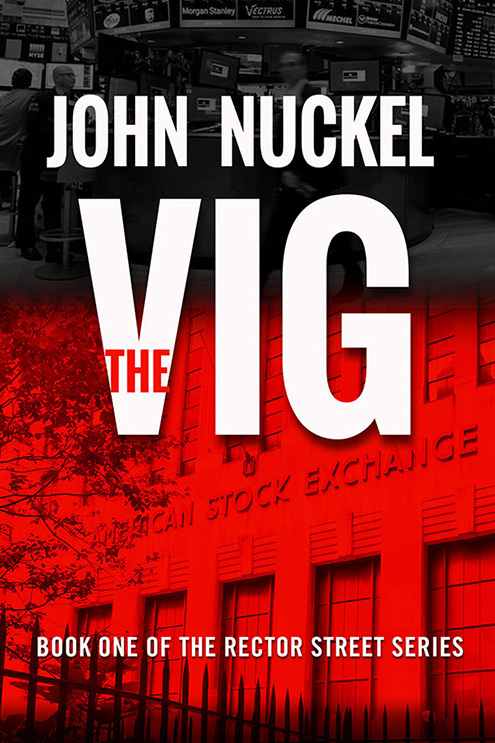 The Vig Book One of the Rector Street Series