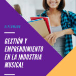 GESTIÓN Y EMPRENDIMIENTO EN LA INDUSTRIA MUSICAL