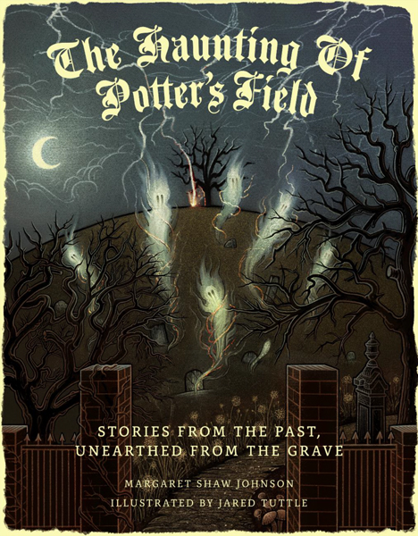 The Haunting Of Potter's Field