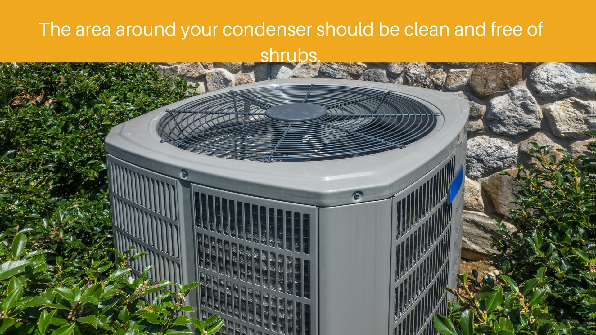 The-area-around-your-condenser-should-be-clean-and-free-of-shrubs