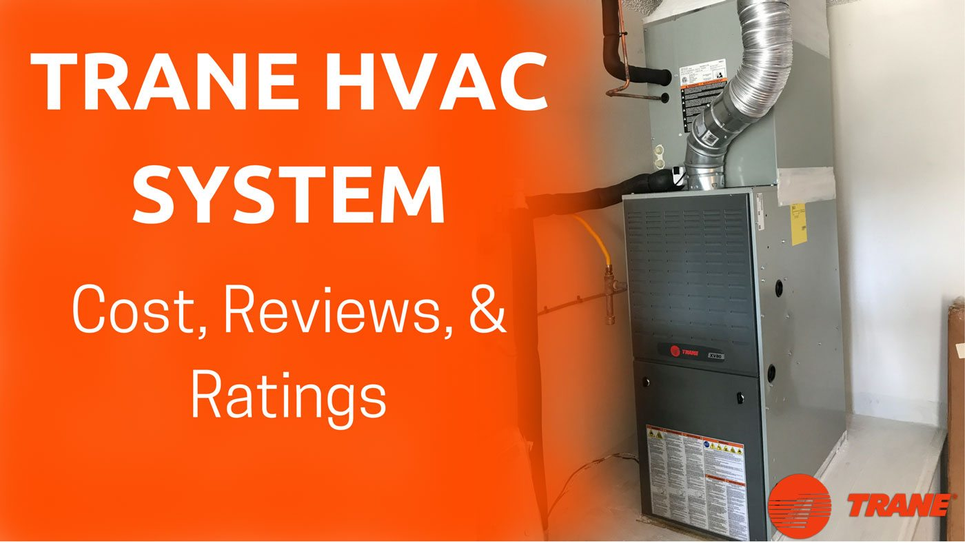 Trane-HVAC-System-Cost-Reviews