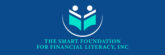 The Smart Foundation for Financial Literacy
