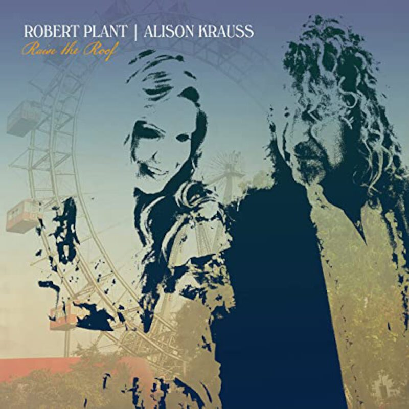 CD cover of Raise The Roof by Alison Krauss and Robert Plant