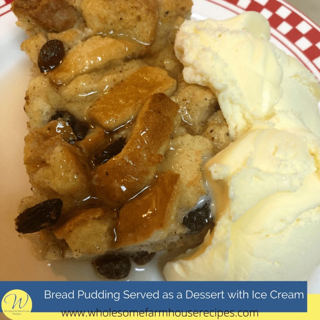 Bread Pudding Served as a Dessert with Ice Cream