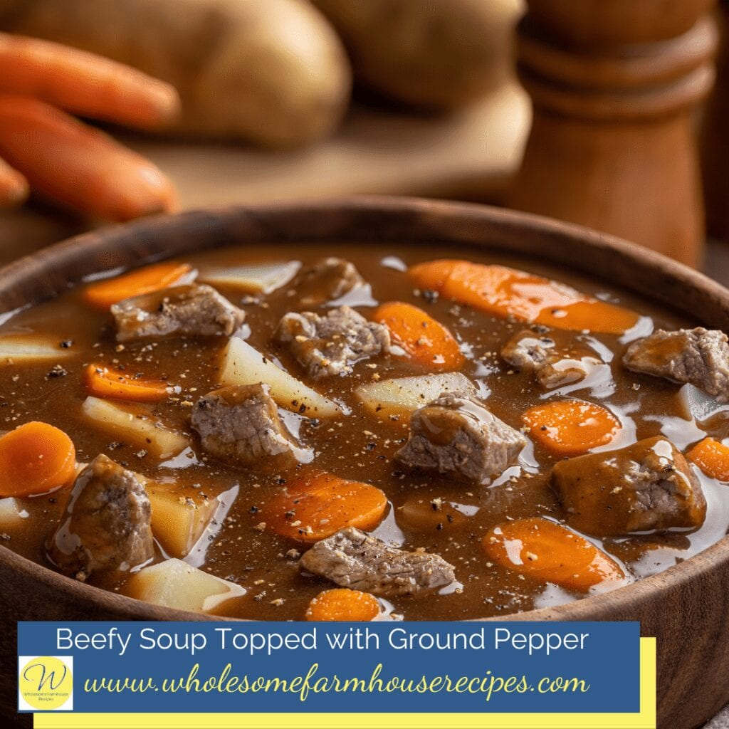 Beefy Soup Topped with Ground Pepper