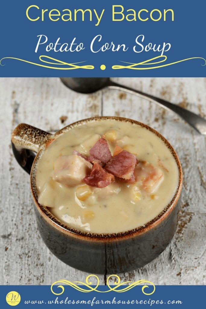 Creamy Bacon Potato Corn Soup in a Bowl