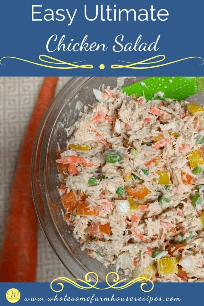 Easy Ultimate Chicken Salad