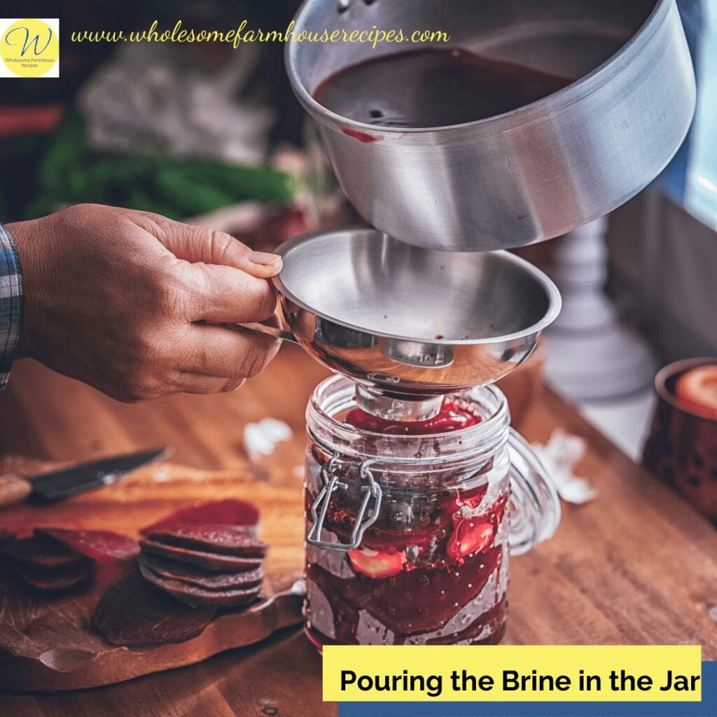 Pouring the Brine in the Jar