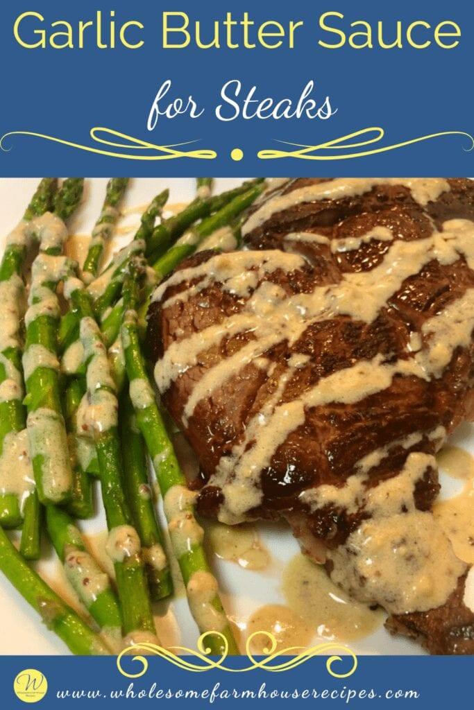 Garlic Butter Sauce for Steaks