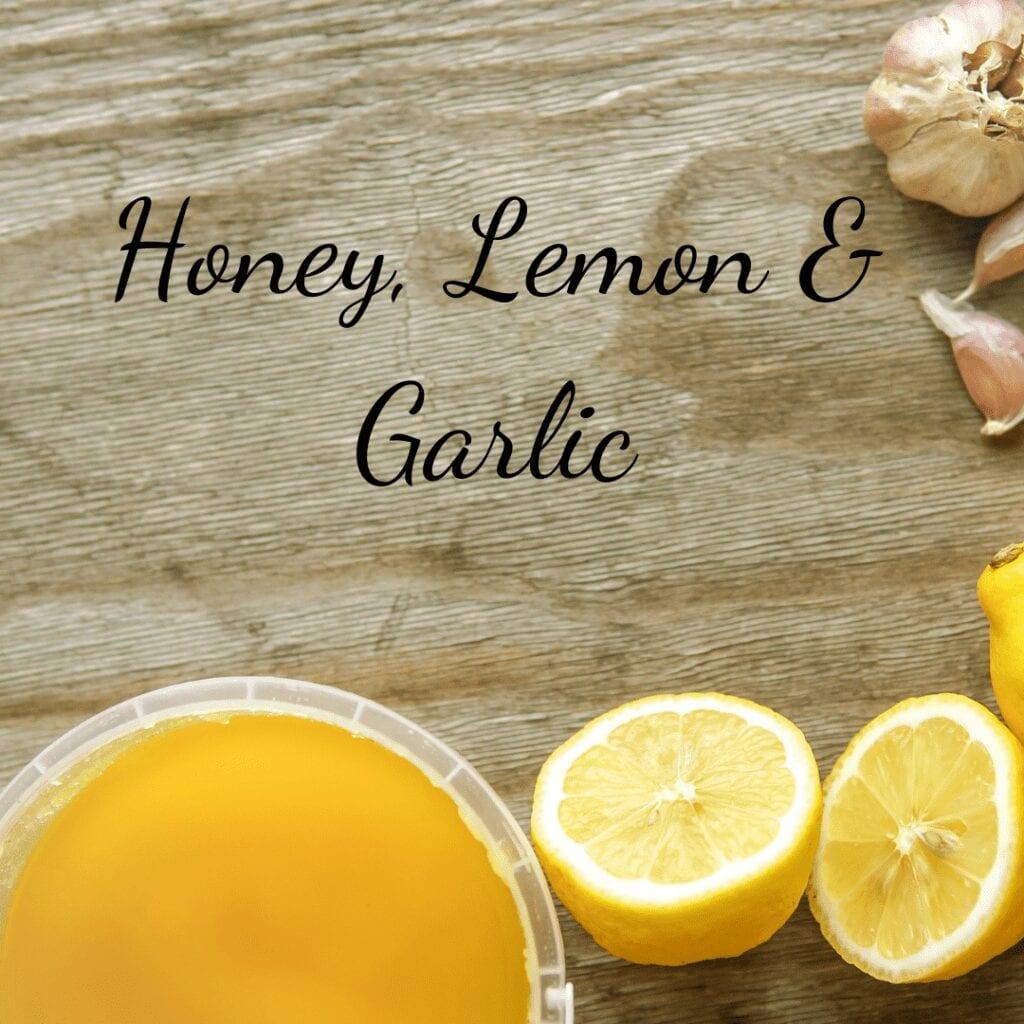 Honey, Lemon & Garlic