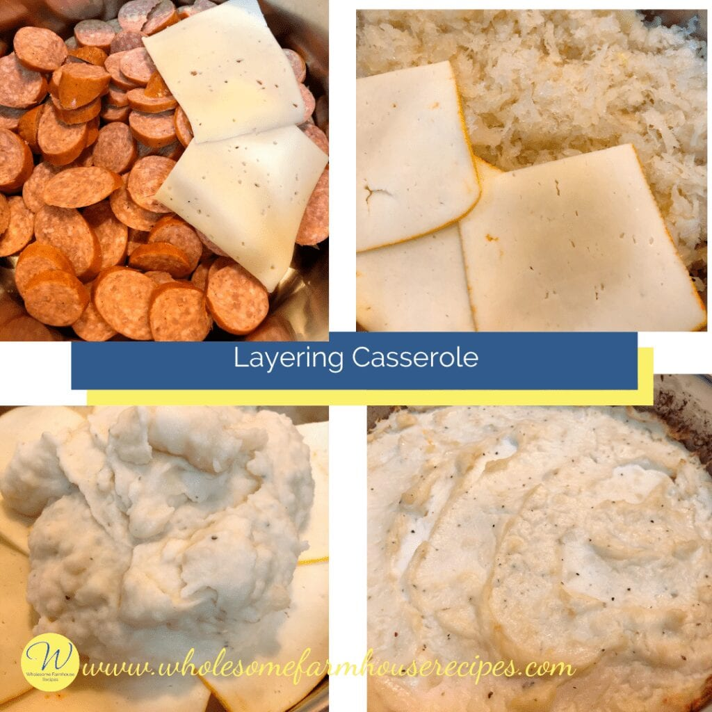 Layering Casserole kielbasa cheese sauerkraut cheese mashed potatoes