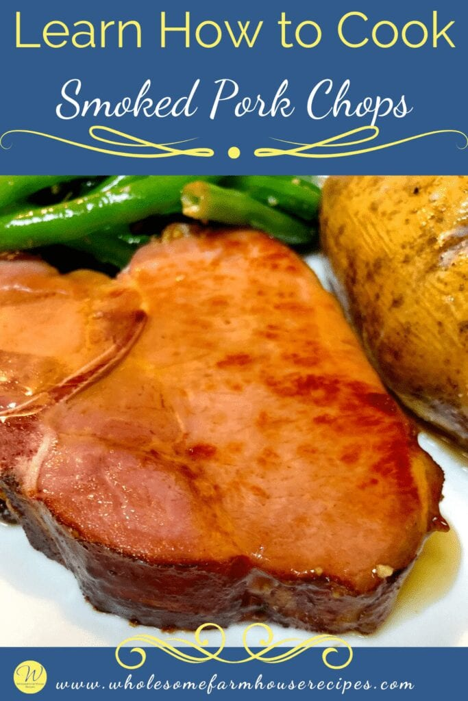 Learn How to Cook Smoked Pork Chops