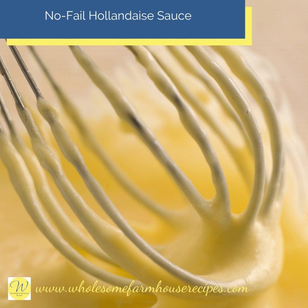 No-Fail Hollandaise Sauce
