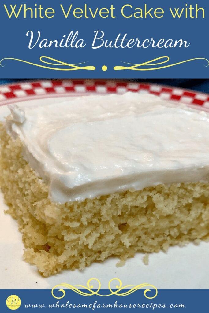 White Velvet Cake with Vanilla Buttercream