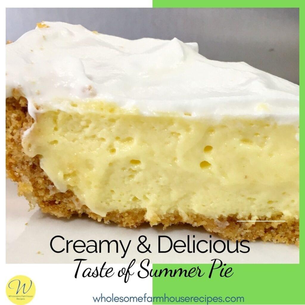 Creamy and Delicious Taste of Summer Pie