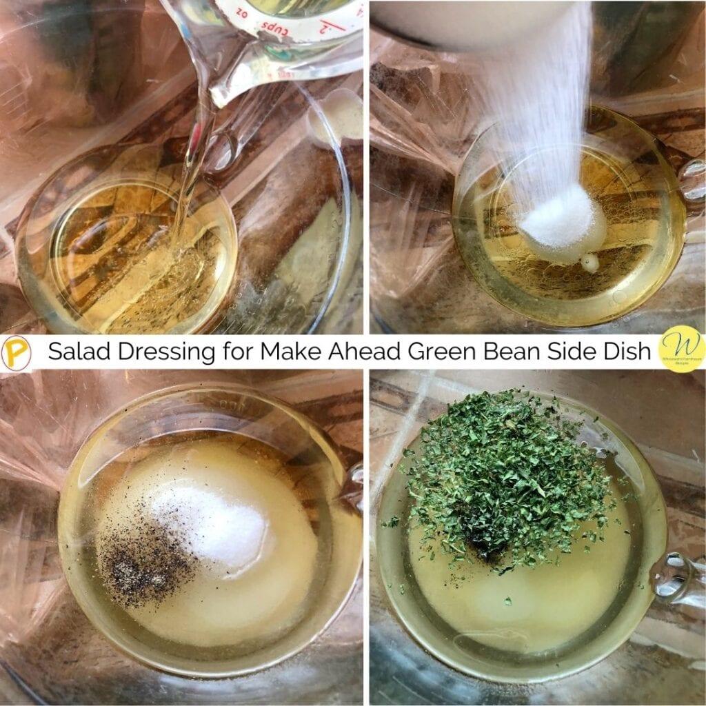 Salad Dressing for Make Ahead Green Bean Side Dish