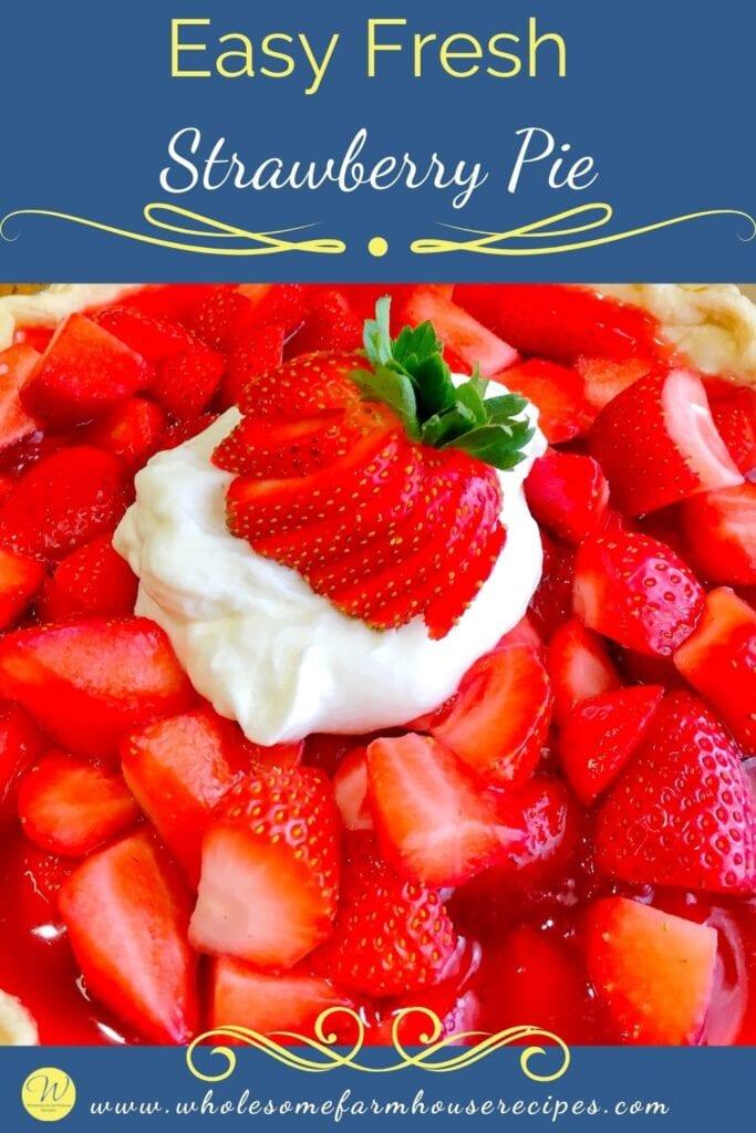 Easy Fresh Strawberry Pie